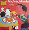 Peter, Please It's Pancakes