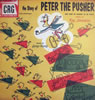 Peter The Pusher (aka Hey! Hey! Out Of My Way)