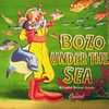 Bozo Under The Sea