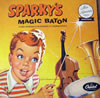 Sparky's Magic Baton