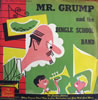 Mr. Grump & The Dingle School Band